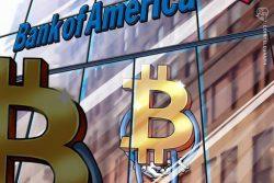 بیت کوین (Bitcoin) تقریباً هم سطح یکی از بزرگ ترین بانک های خصوصی ایالات متحده ، بنک آو امریکا (Bank of America) است